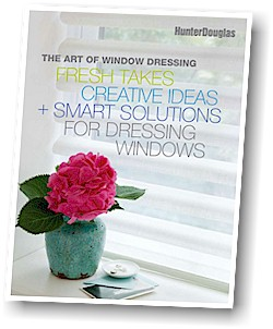 "Free Hunter Douglas ""Art of Window Dressing"" Decorating Guide!"